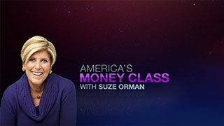Check In to <i>America's Money Class with Suze Orman</i>!