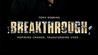 <b><i>Breakthrough with Tony Robbins</i></b>