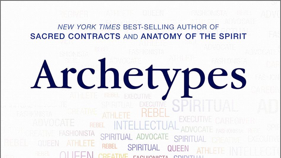 Book Excerpt Archetypes By Caroline Myss