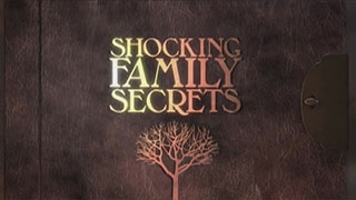 <i>Shocking Family Secrets:</i> About the Show