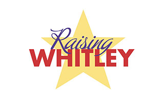 <i>Raising Whitley:</i> About the Show