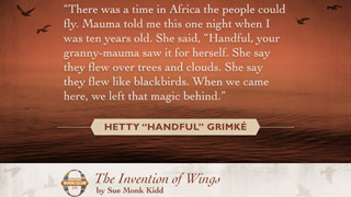 The Best Quotes from <i>The Invention of Wings</i>