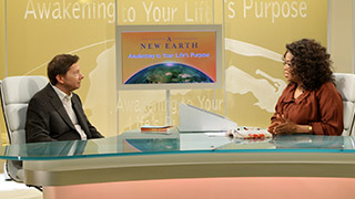 <i>Oprah & Eckhart Tolle: A New Earth</i> – Chapter 9
