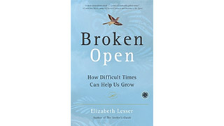 Elizabeth Lesser's <i>Broken Open</i> Toolbox