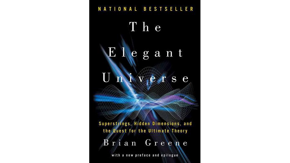 The Elegant Universe by Brian Greene
