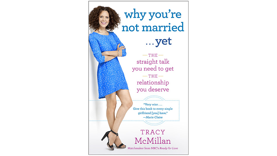 Why You're Not Married... Yet by Tracy McMillan