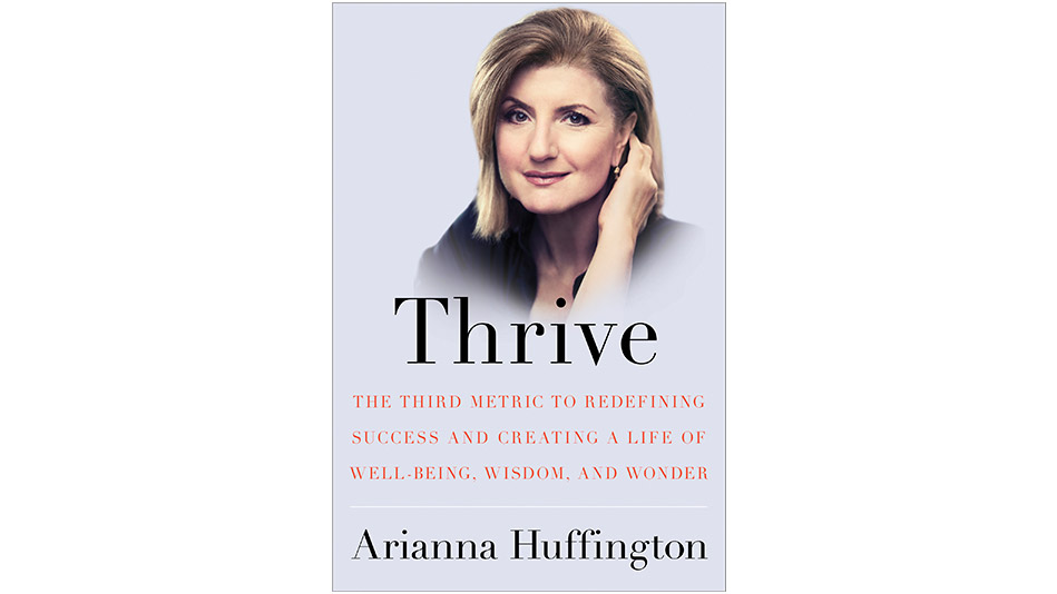 """Thrive"" by Arianna Huffington"
