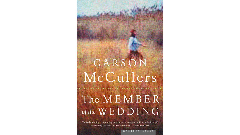 member of the wedding by carson This paper takes the grotesque as a model of subjectivity that offers compelling  inroads to understanding adolescence bakhtin notes that the.