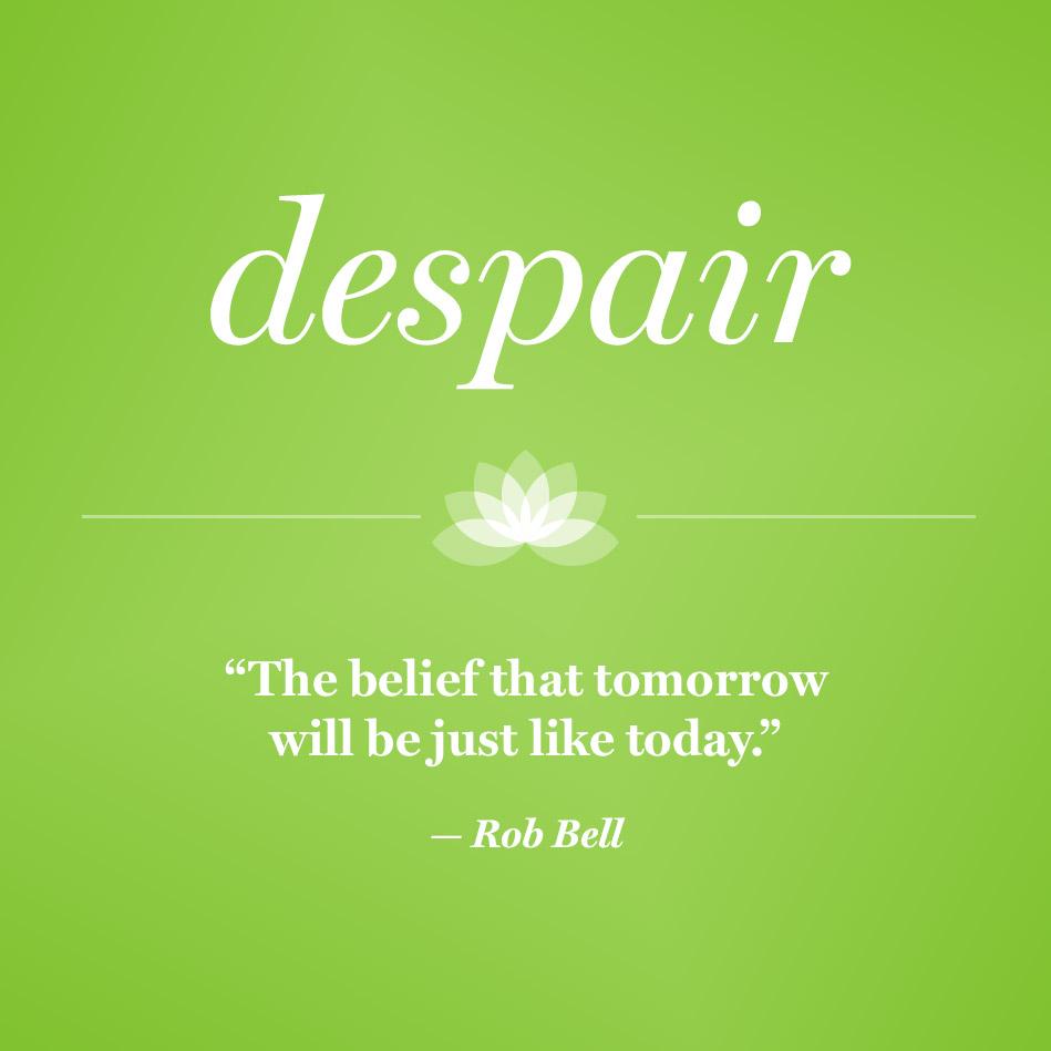 Despair Quotes: Quotes About Gratitude