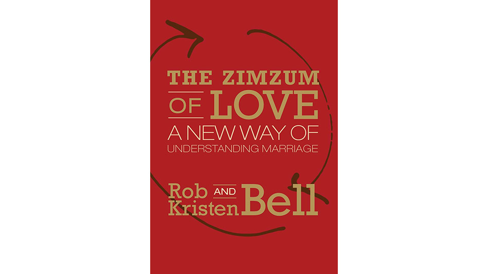 The Zimzum of Love by Rob and Kristen Bell