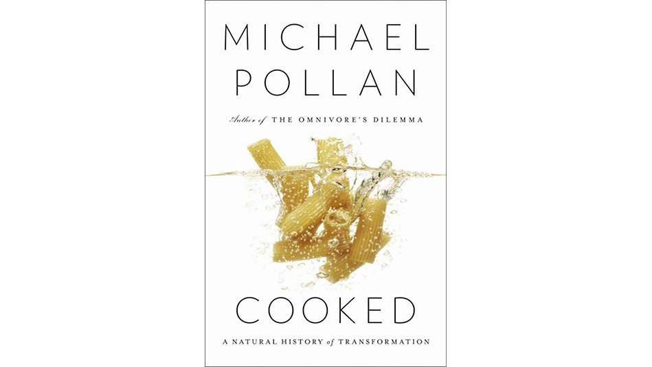 'Cooked' by Michael Pollan