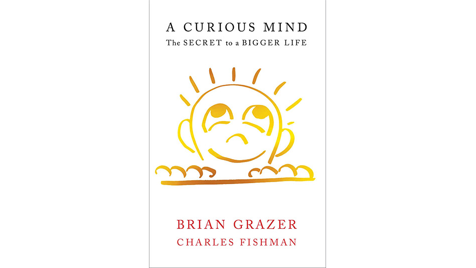 'A Curious Mind' by Brian Grazer