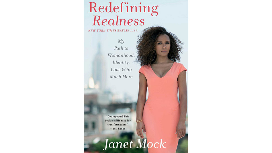 'Redefining Realness' by Janet Mock