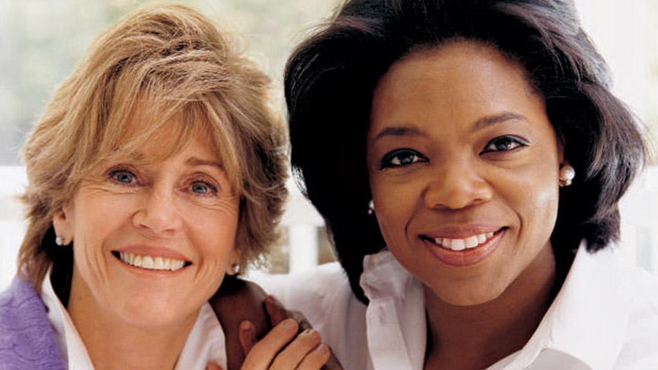 Jane Fonda and Oprah
