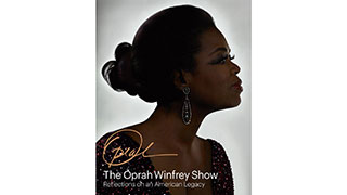 <em>The Oprah Winfrey Show: Reflections on an American Legacy</em>