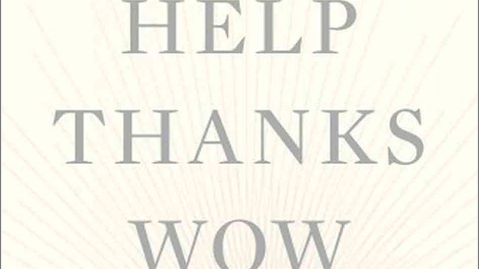 Read an Excerpt of Anne Lamott's Help Thanks Wow