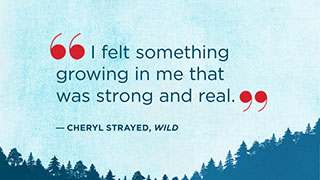 The Most Inspiring Quotes from <i>Wild</i>