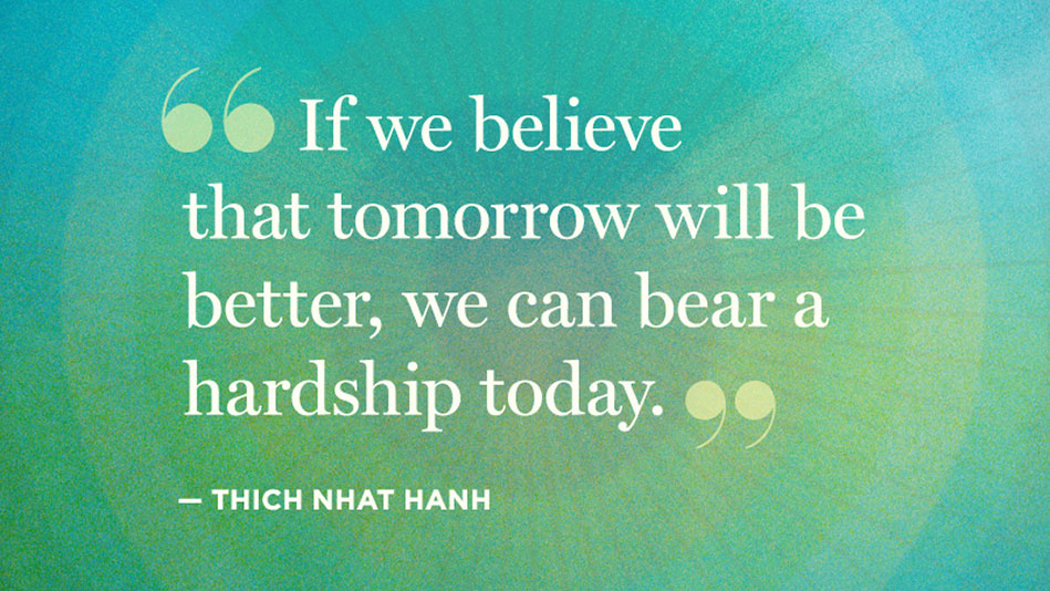 Image result for thich nhat hanh quotes difficult day