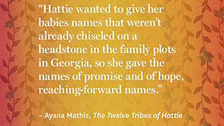 The Best Quotes from <i>The Twelve Tribes of Hattie</i>