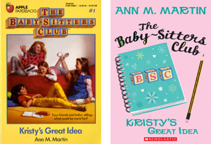 The Baby-Sitter's Club: Kristy's Great Idea