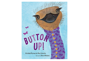 Button Up! Wrinkled Rhymes by Alice Schertle