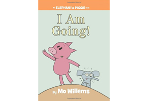 I Am Going (An Elephant and Piggie Book) by Mo Willems