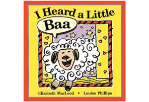 I Heard a Little Baa by Elizabeth McLeod