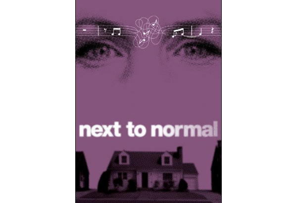 Next to Normal - music by Tom Kitt, book by Brian Yorkey