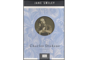 Jane Smiley's biography of Charles Dickens