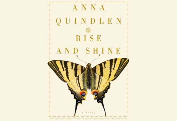 Anna Quindlen's Rise and Shine