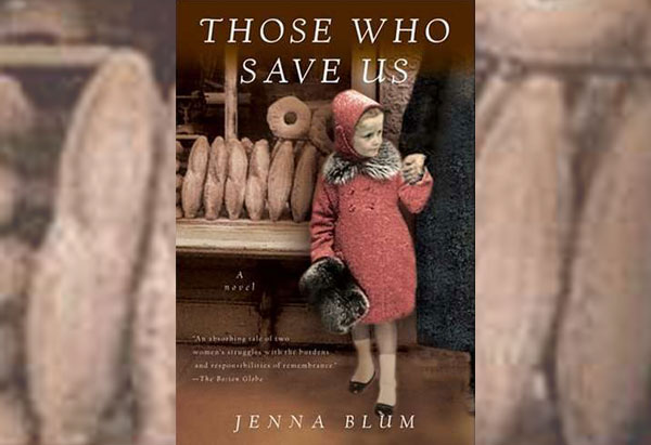 Those Who Saved Us by Jenna Blum
