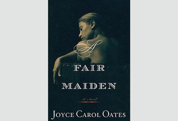 Joyce Carol Oates' Fair Maiden