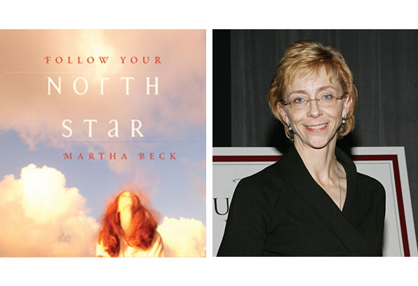 Follow Your North Star by Martha Beck