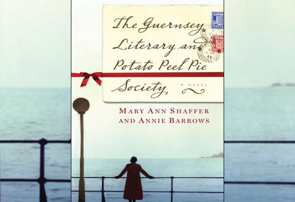 The Guernsey Literary and Potato Peel Society by Mary Ann Shaffer and Annie Barrows