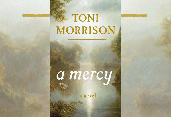 Toni Morrison's A Mercy