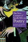 'The New Century of South African Poetry' Introduced and edited by Michael Chapman