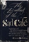 Carson's Bookshelf: 'The Ballad of the Sad Cafe'