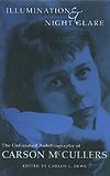 Carson's Bookshelf: 'Illumination and Night Glare: The Unfinished Autobiography of Carson McCullers'