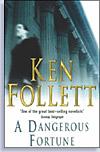 'A Dangerous Fortune' by Ken Follett