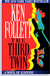 'The Third Twin' by Ken Follett