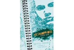 ???Metamorphosis, Junior Year??? by Betsy Franco