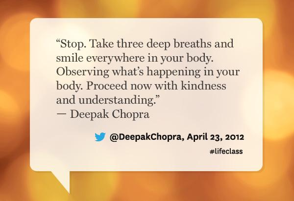 Deepak Chopra quote from Oprah's Lifeclass: the Tour