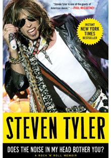 Steven Tyler's Does the Noise in My Head Bother You?