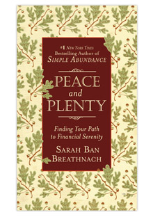 Book Excerpt Peace And Plenty By Sarah Ban Breathnach border=