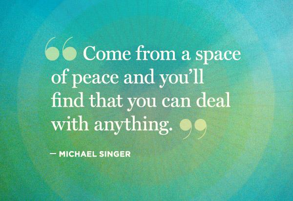Michael Singer quote