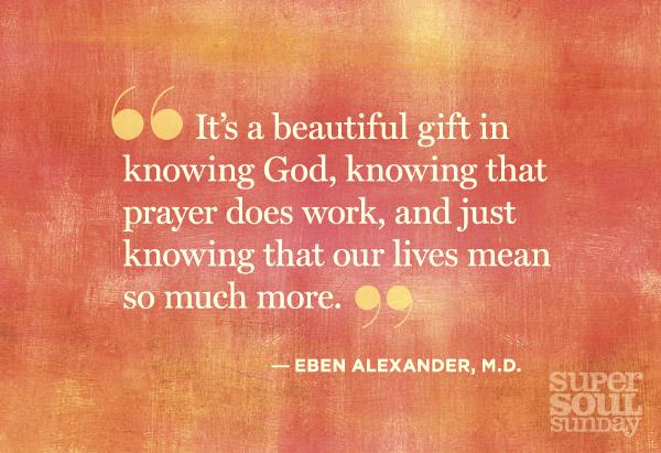 Quotation by Eben Alexander, M.D.