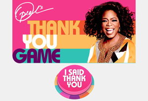 Oprah Winfrey and Oprah's Thank You Game button
