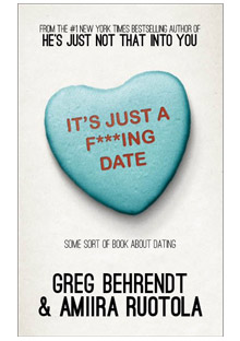 Greg Behrendt and Amiira Ruotol's Dating Book