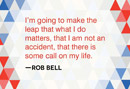 Rob Bell: 5 Quotes on God, Spirituality and Heaven on Earth