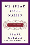 'We Speak Your Names' by Pearl Cleage
